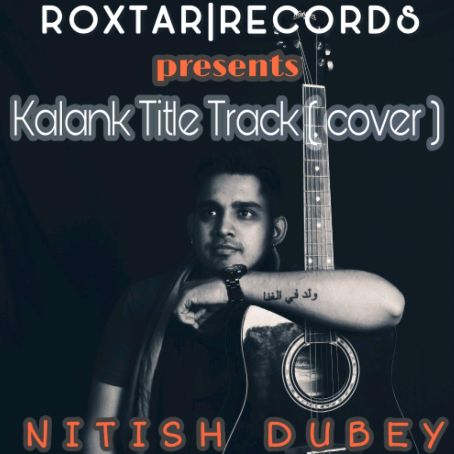 Kalank Title Track (Cover)