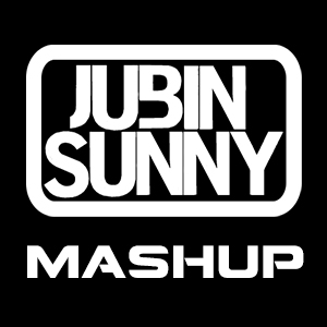 Bubble Butt Vs. Get Low Jubin Sunny Mashup