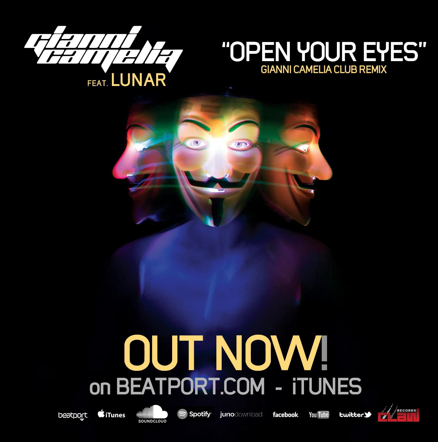 Gianni Camelia Ft Lunar Open Your Eyes CLUB REMIX TEASER