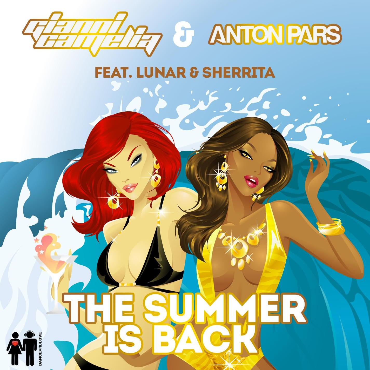 Gianni Camelia & Anton Pars Feat, Lunar & Sherrita - The Summer Is Back (Stefano Pain Remix Radio Edit)