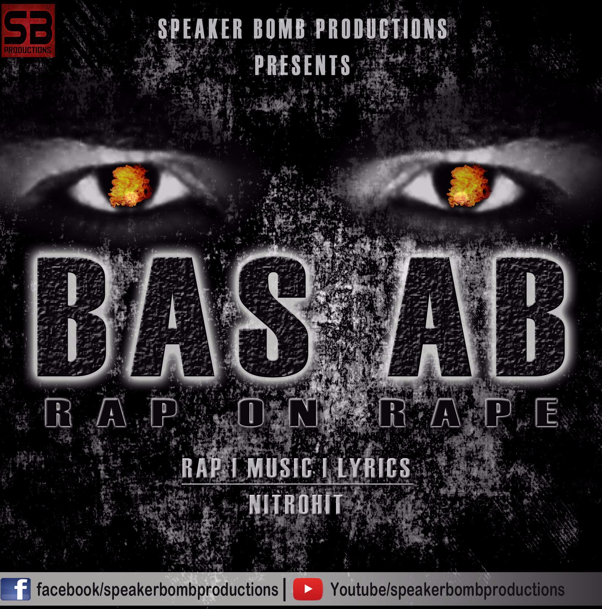 BAS AB - Rap On Rape | NITROHIT
