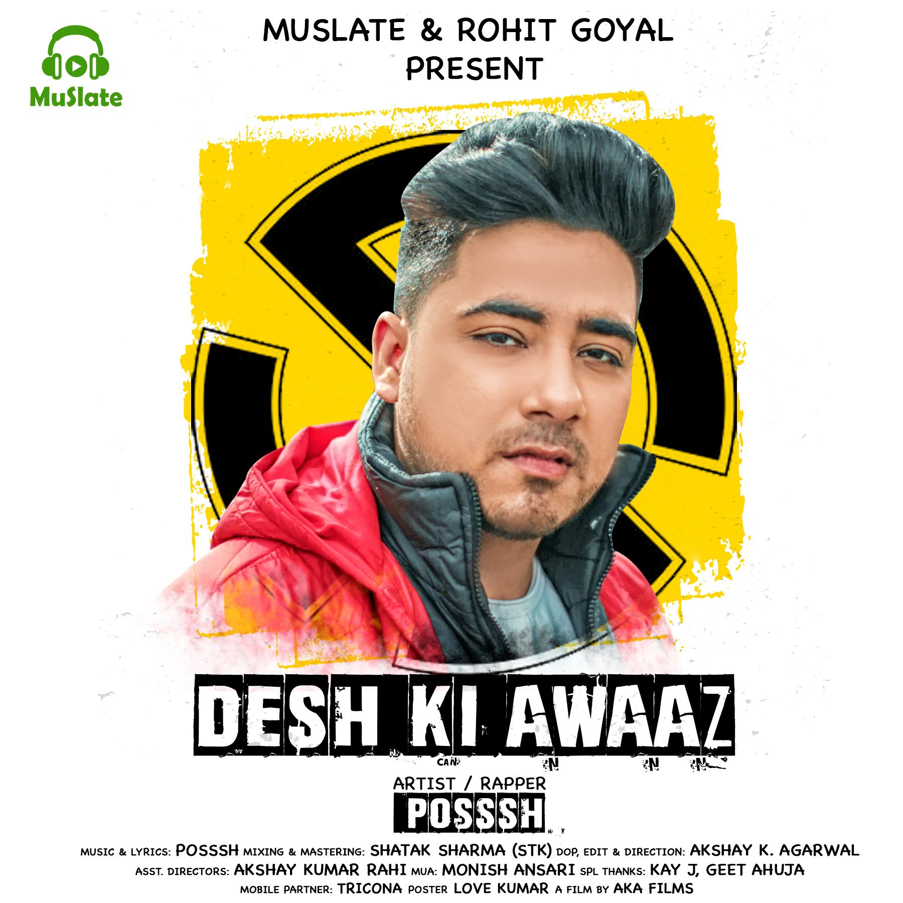 Desh Ki Awaaz by Posssh