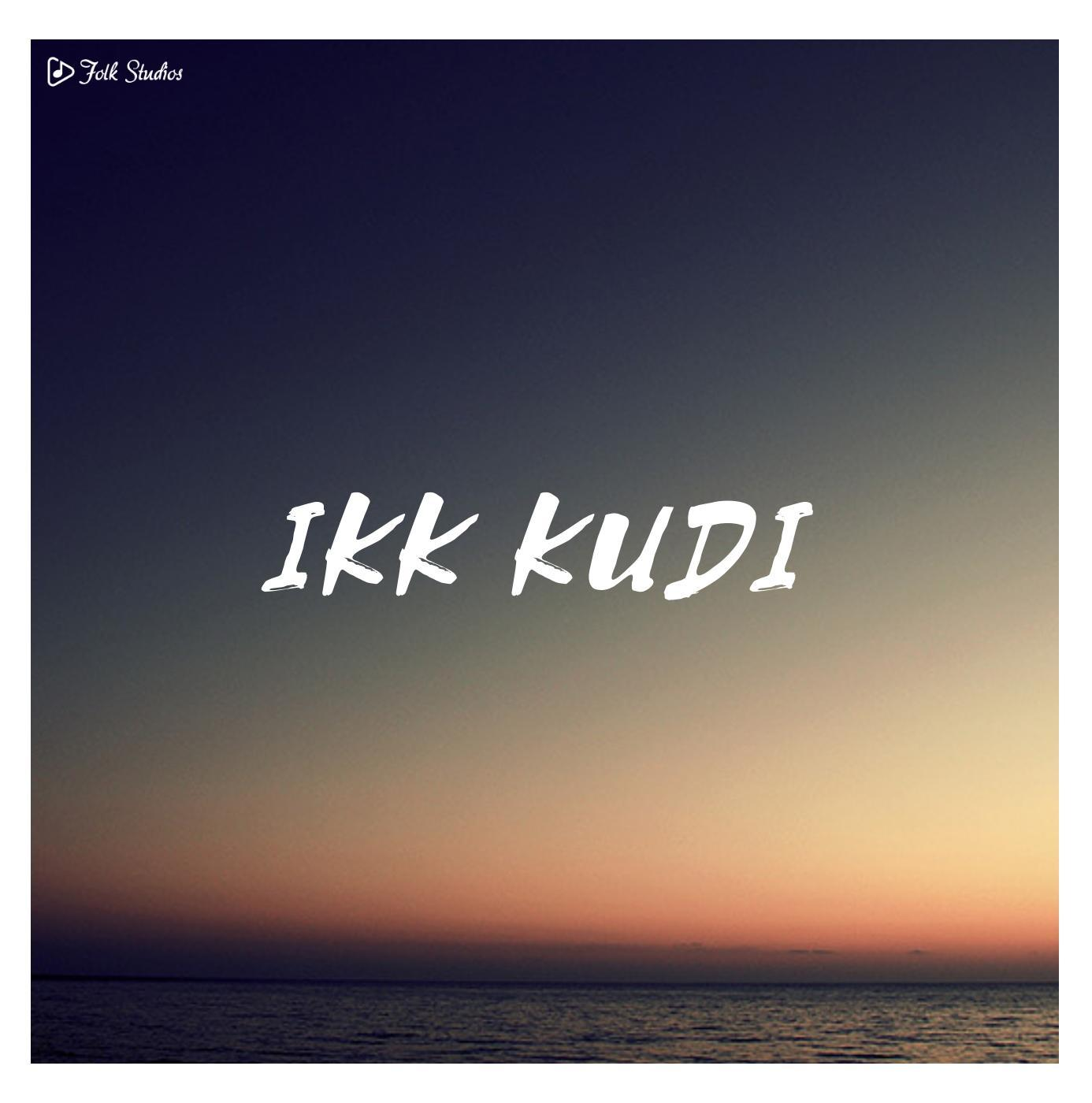Ikk Kudi (Instrumental Cover)