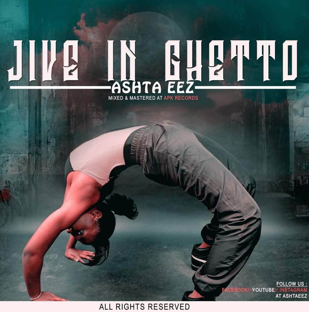 Ashta Eez - Jive in Ghetto