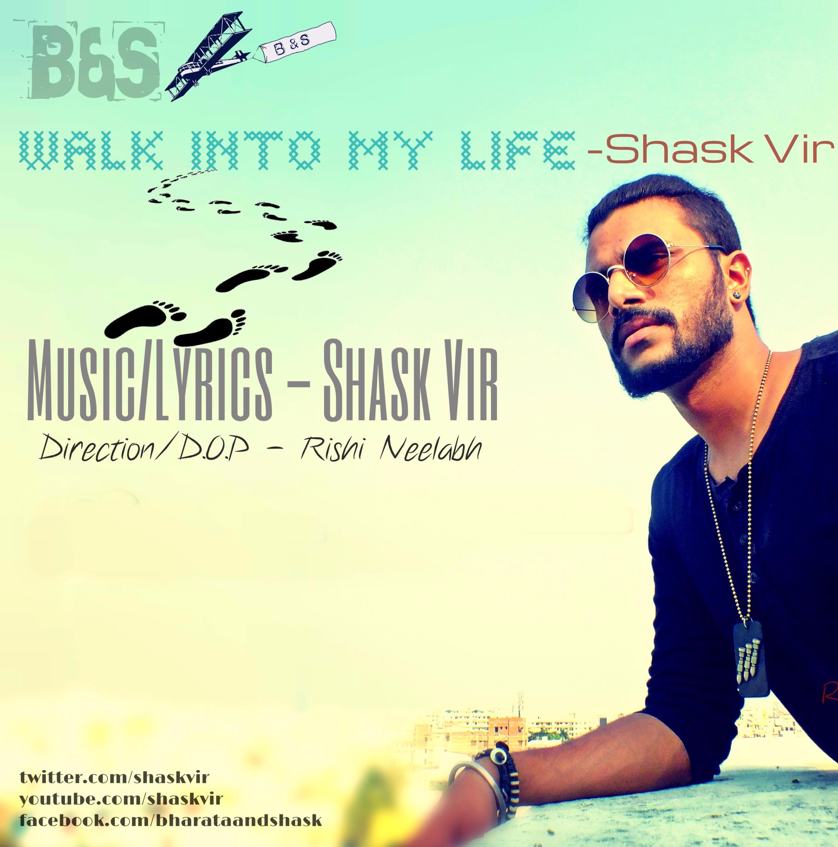 Walk Into My Life- shaskvir