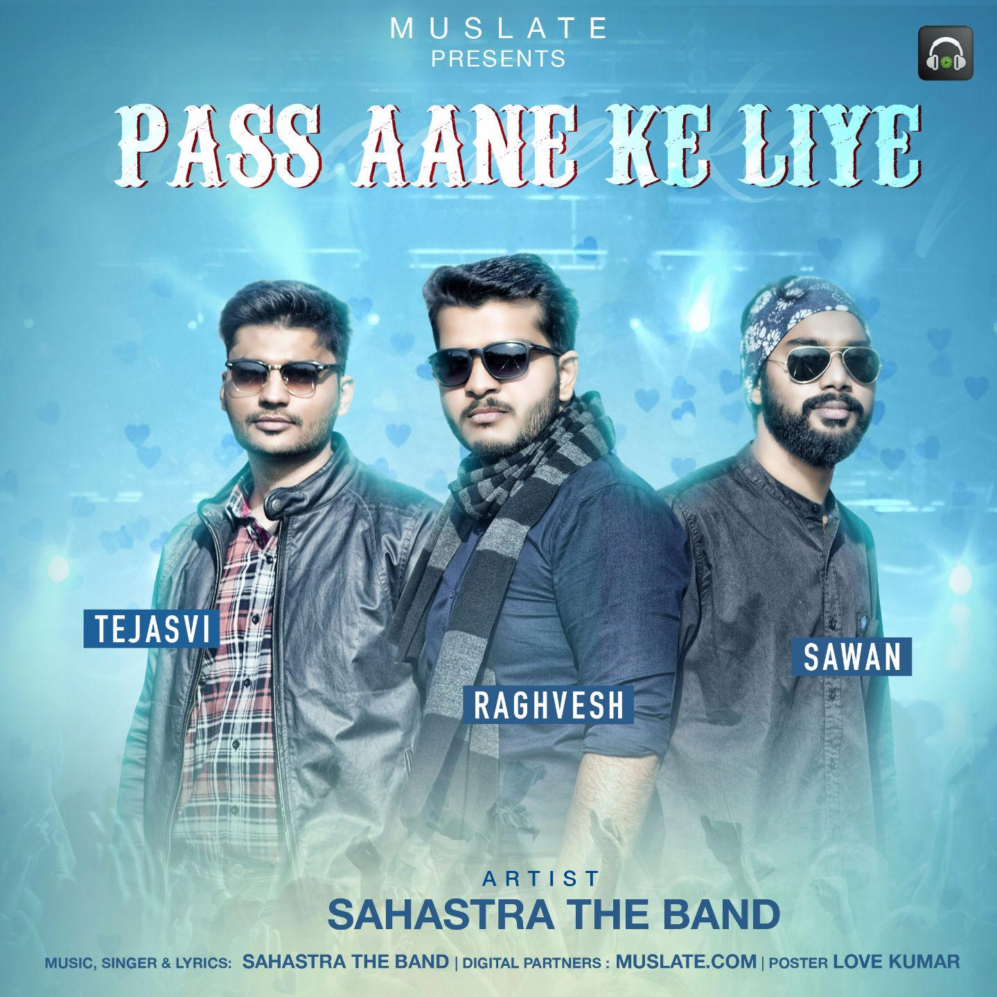 Pass Aane Ke Liye by Sahastra The Band