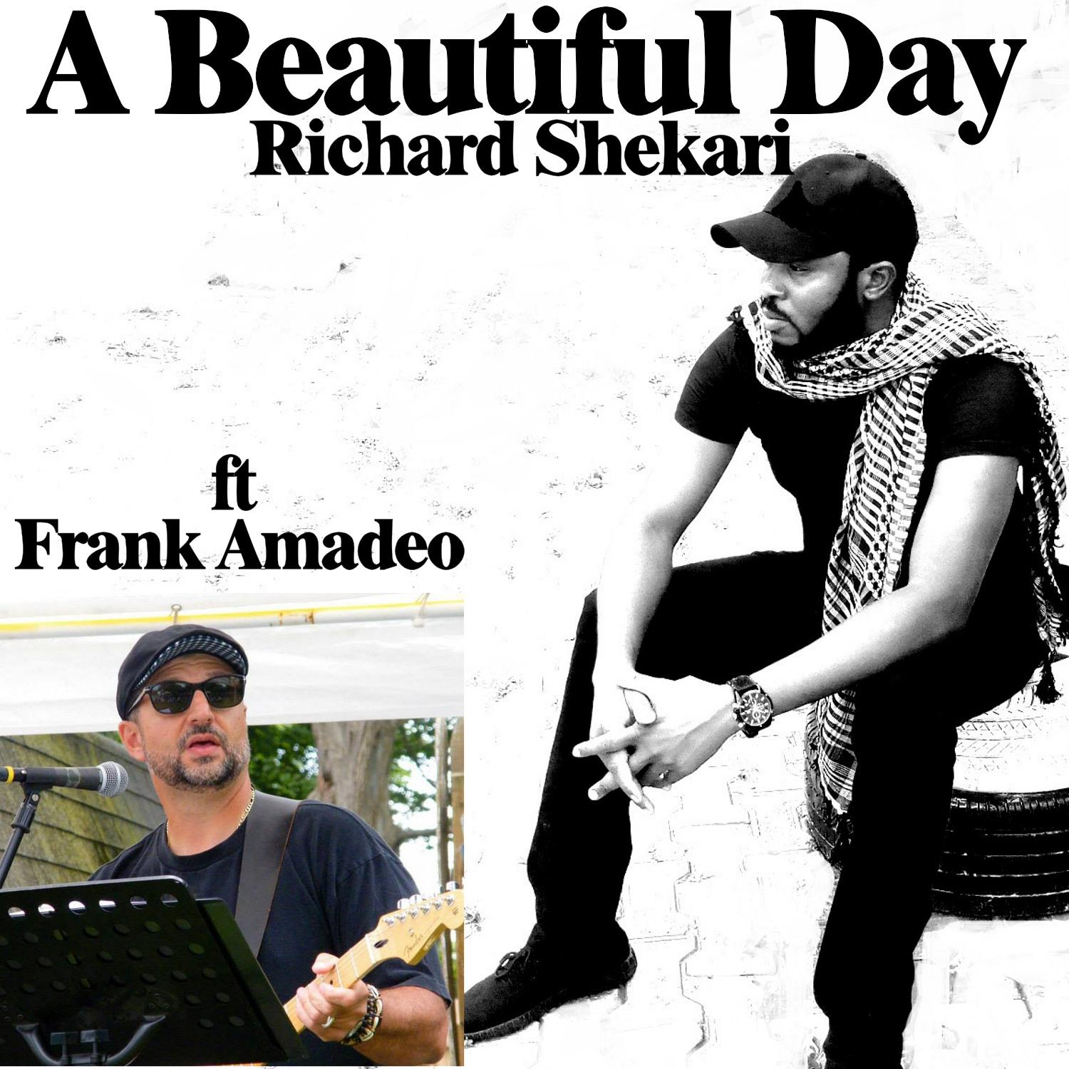 A Beautiful Day ft Frank Amadeo