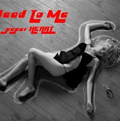 Dead To Me by paper HEART