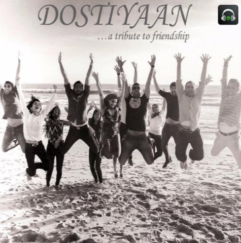 Dostiyaan - A Tribute To Friendship