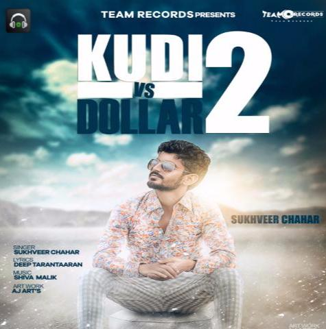 Kudi vs Dollar 2 Ft. Sukhveer Chahar
